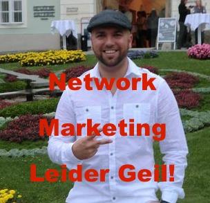 Network Marketing - Leider Geil
