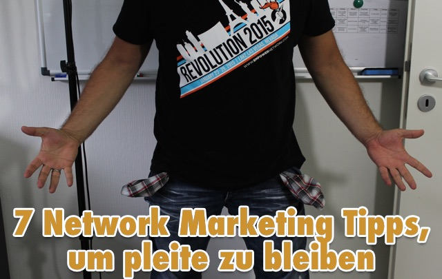 7-network-marketing-tipps-pleite